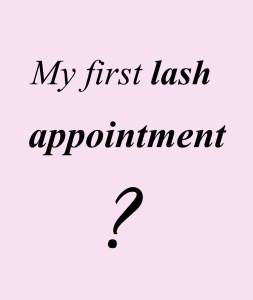 First lash appointment